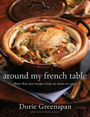 Around My French Table By Greenspan, Dorie/ Richardson, Alan (PHT)